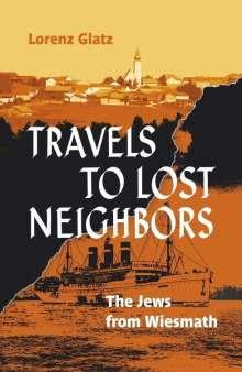 Lorenz Glatz: Travels to lost neighbors, Buch