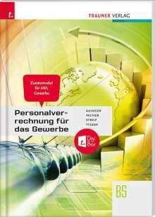 Reinhard Auinger: Personalverrechnung für das Gewerbe - Zusatzmodul Angewandte Wirtschaftslehre + digitales Zusatzpaket, Buch