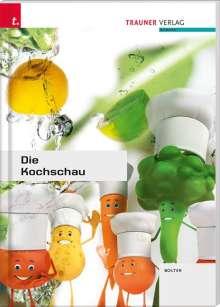 Eveline Bolter: Die Kochschau, Buch