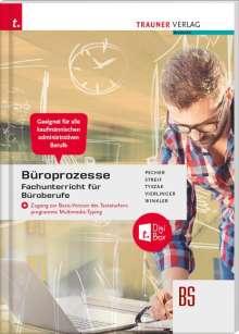 Kurt Pecher: Büroprozesse für Fachunterricht Büroberufe + digitales Zusatzpaket, Buch