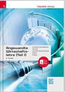 Barbara Hunger-Kirchberger: Angewandte Wirtschaftslehre für den Handel (Teil 1) + digitales Zusatzpaket, Buch