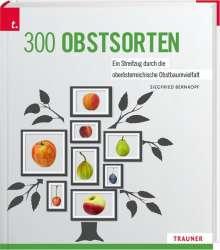 Siegfried Bernkopf: 300 Obstsorten, Buch