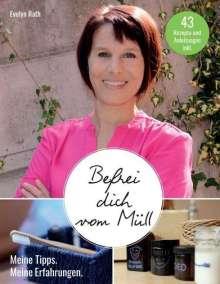 Evelyn Rath: Befrei dich vom Müll, Buch
