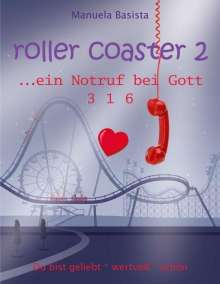 Manuela Basista: roller coaster 2, Buch