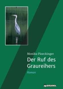 Monika Ploeckinger: Der Ruf des Graureihers, Buch