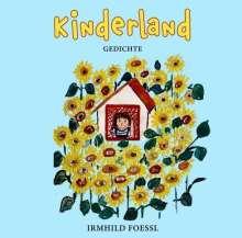 Irmhild Foessl: Kinderland, Buch