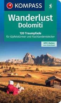 Wanderlust Dolomiti -  Voglia di camminate dolomitiche, Buch