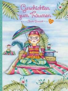 Christa Baresch: Geschichten zum Träumen Band 2, Buch