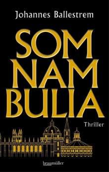 Johannes Ballestrem: Somnambulia, Buch