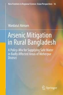 Wardatul Akmam: Arsenic Mitigation in Rural Bangladesh, Buch
