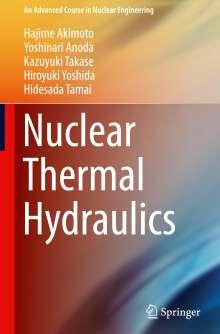 Hajime Akimoto: Nuclear Thermal Hydraulics, Buch
