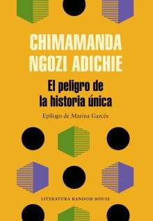 Chimamanda Ngozi Adichie: El Peligro de la Historia Única, Buch