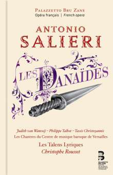 Antonio Salieri (1750-1825): Les Danaides, 2 CDs