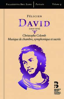 "Felicien Cesar David (1810-1876): Ode-Symphonie ""Christophe Colomb"", CD"
