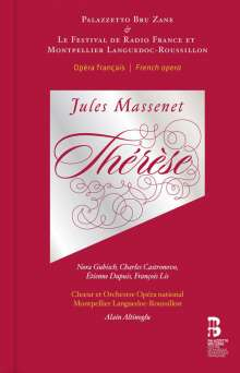 Jules Massenet (1842-1912): Therese, CD