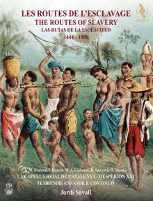 Hesperion XXI - The Routes of Slavery 1444-1888, 2 Super Audio CDs und 1 DVD