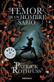 Patrick Rothfuss: El temor de un hombre sabio / The Wise Man's Fear, Buch