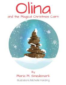Maria Meng Smedemark: Olina and the Magical Christmas Cairn, Buch