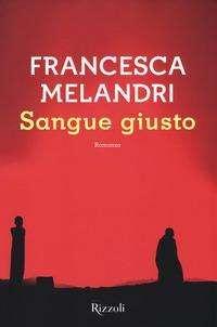 Francesca Melandri: Sangue giusto, Buch