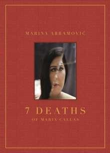 Marina Abramovic: Marina Abramovic: 7 Deaths of Maria Callas, Buch