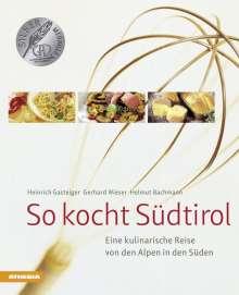 Gerhard Wieser: So kocht Südtirol, Buch