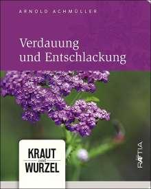 Arnold Achmüller: Verdauung und Entschlackung, Buch
