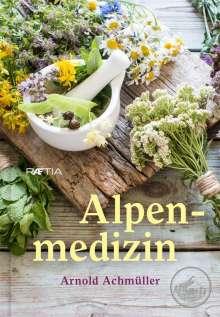 Arnold Achmüller: Alpenmedizin, Buch
