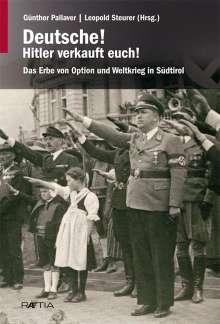 Gerald Steinacher: Deutsche! Hitler verkauft euch!, Buch