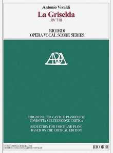 La Griselda RV 718: Ricordi Opera Vocal Score Series, Buch
