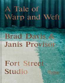 A Tale of Warp and Weft: Fort Street Studio, Buch