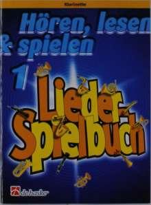 Hören, Lesen & Spielen 1 Liederspielbuch - Klarinette, Noten