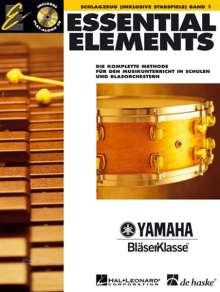 Essential Elements, für Schlagzeug (inkl. Stabspiele), m. Audio-CD. Bd.1, Noten