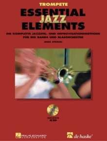 Essential Jazz Elements, für Trompete, m. 2 Audio-CDs, Noten