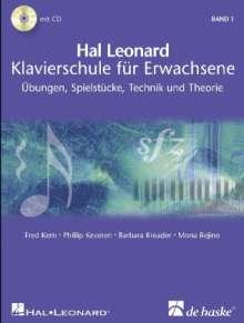 Fred Kern: Hal Leonard Klavierschule für Erwachsene, m. 2 Audio-CDs. Bd.1, Noten