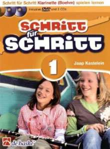 Jaap Kastelein: Schritt für Schritt, für Klarinette (Boehm), m. 1 DVD + 2 Audio-CDs. Bd.1, Noten