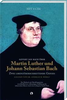 Govert Jan Bach über Martin Luther und Johann Sebastian Bach, 4 CDs