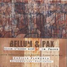 Bellum & Pax - Missa L'Homme Arme/Da Pacem, CD