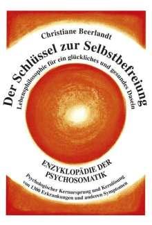 Christiane Beerlandt: Der Schlüssel zur Selbstbefreiung, Buch