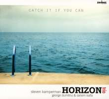 Horizon Trio: Catch It If You Can, CD