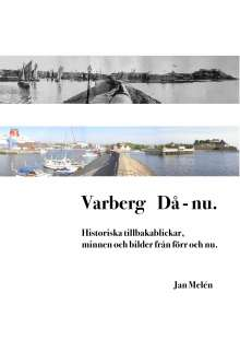 Jan Melén: Varberg Då - nu, Buch