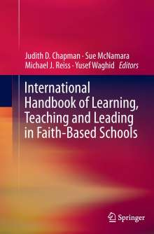 International Handbook of Learning, Teaching and Leading in Faith-Based Schools, Buch