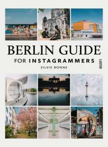 Silvi Bonne: Berlin Guide For Instagrammers, Buch