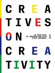 Steve Brouwers: Creatives On Creativity, Buch