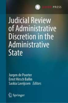Judicial Review of Administrative Discretion in the Administrative State, Buch