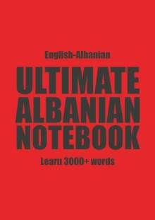 Kristian Muthugalage: Ultimate Albanian Notebook, Buch