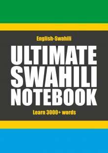 Kristian Muthugalage: Ultimate Swahili Notebook, Buch