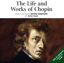 Life and Works - Frederik Chopin (in engl.Spr.), 4 CDs