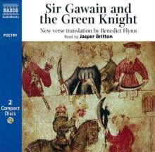Britton, Jasper; Flynn, Bened: Sir Gawain and the Green Knigh, 2 CDs