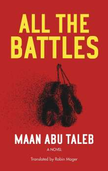 Maan Abu Taleb: All the Battles, Buch