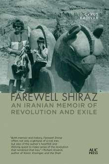 Cyrus Kadivar: Farewell Shiraz, Buch